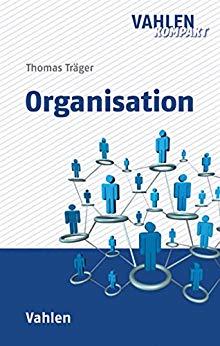 Träger, Thomas: Organisation